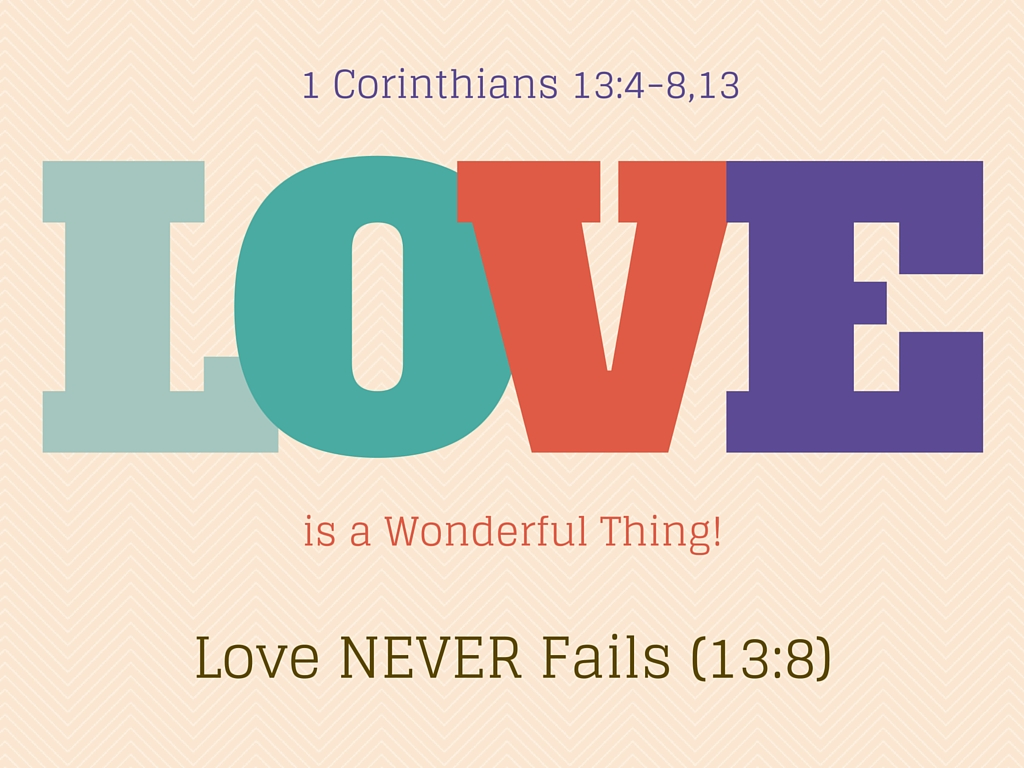 Love Is A Wonderful Thing - Never Fails